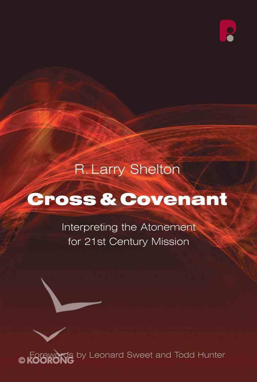 Cross and Covenant Paperback