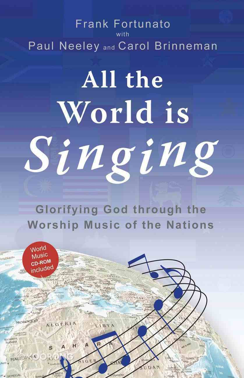 All the World is Singing (Includes Music Cd) Paperback