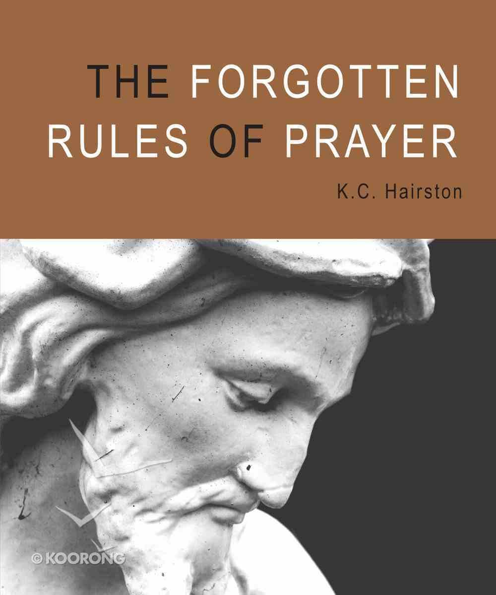 The Forgotten Rules of Prayer Paperback