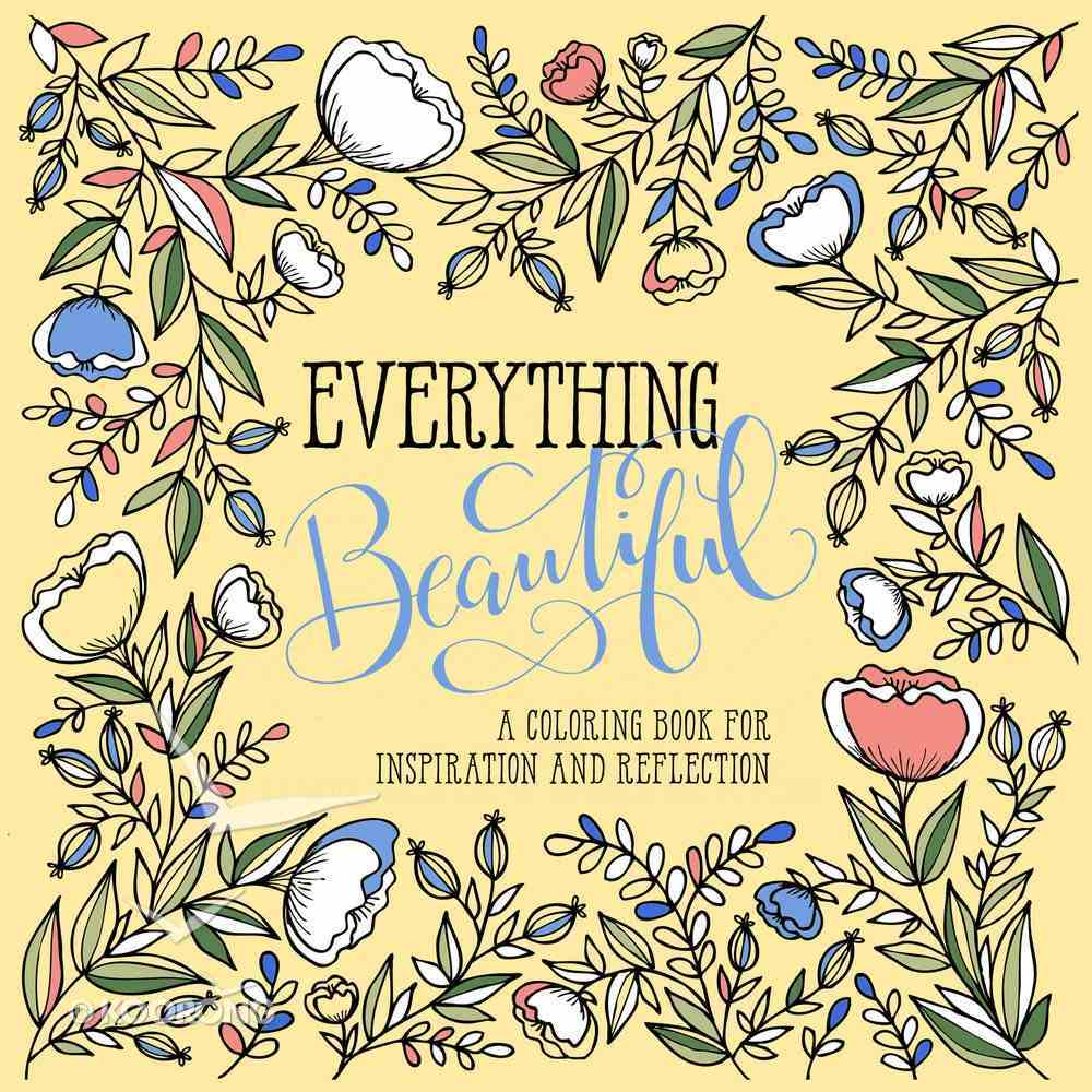 Everything Beautiful (Adult Coloring Books Series) Paperback