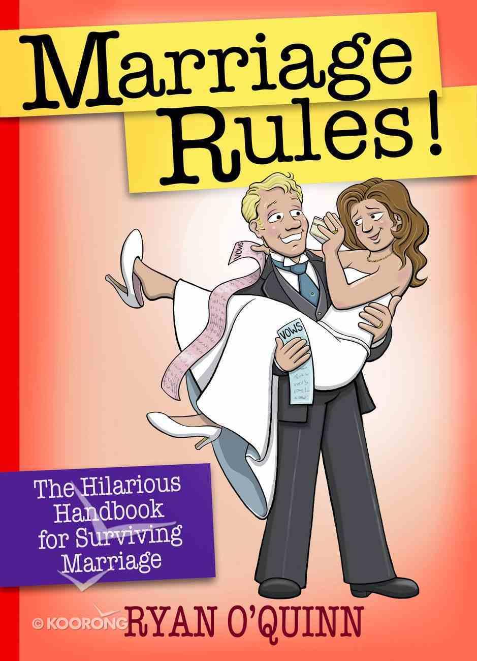 Marriage Rules! Hardback