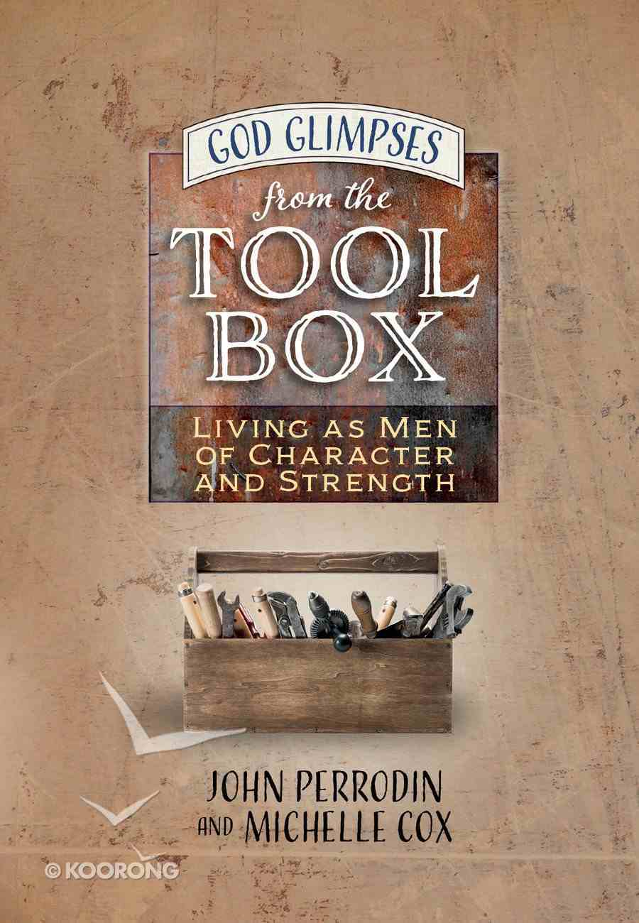 God Glimpses From the Toolbox Hardback