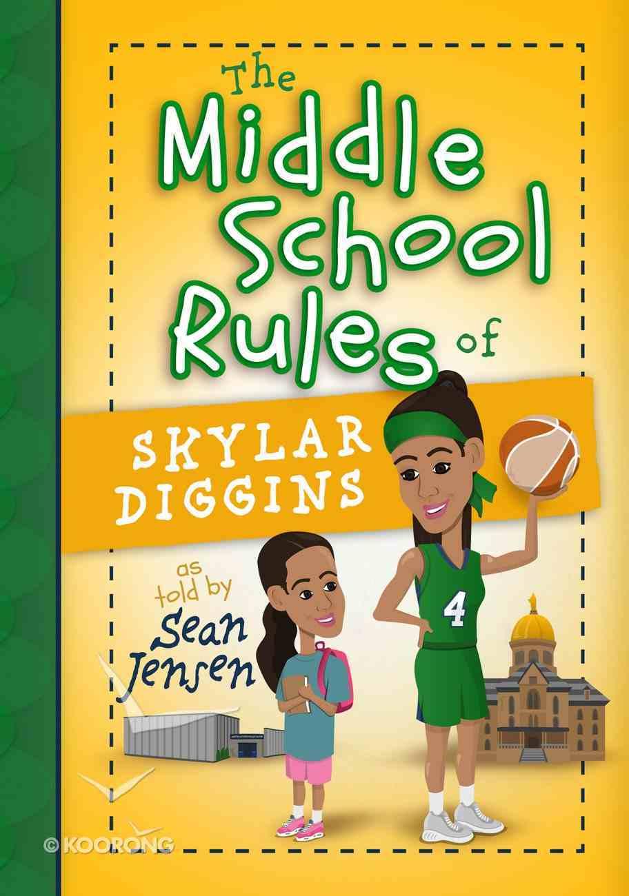 The Middle School Rules of Skylar Diggins Hardback