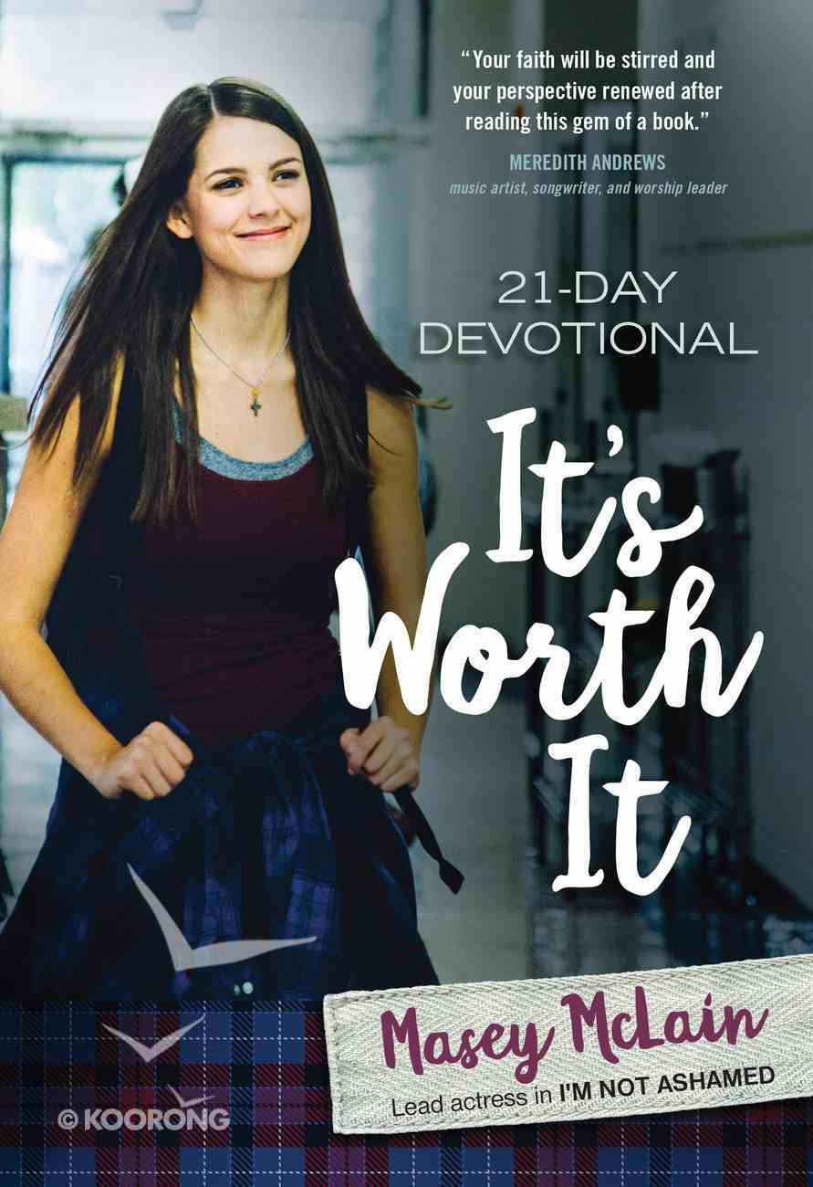 It's Worth It: 21-Day Devotional Paperback