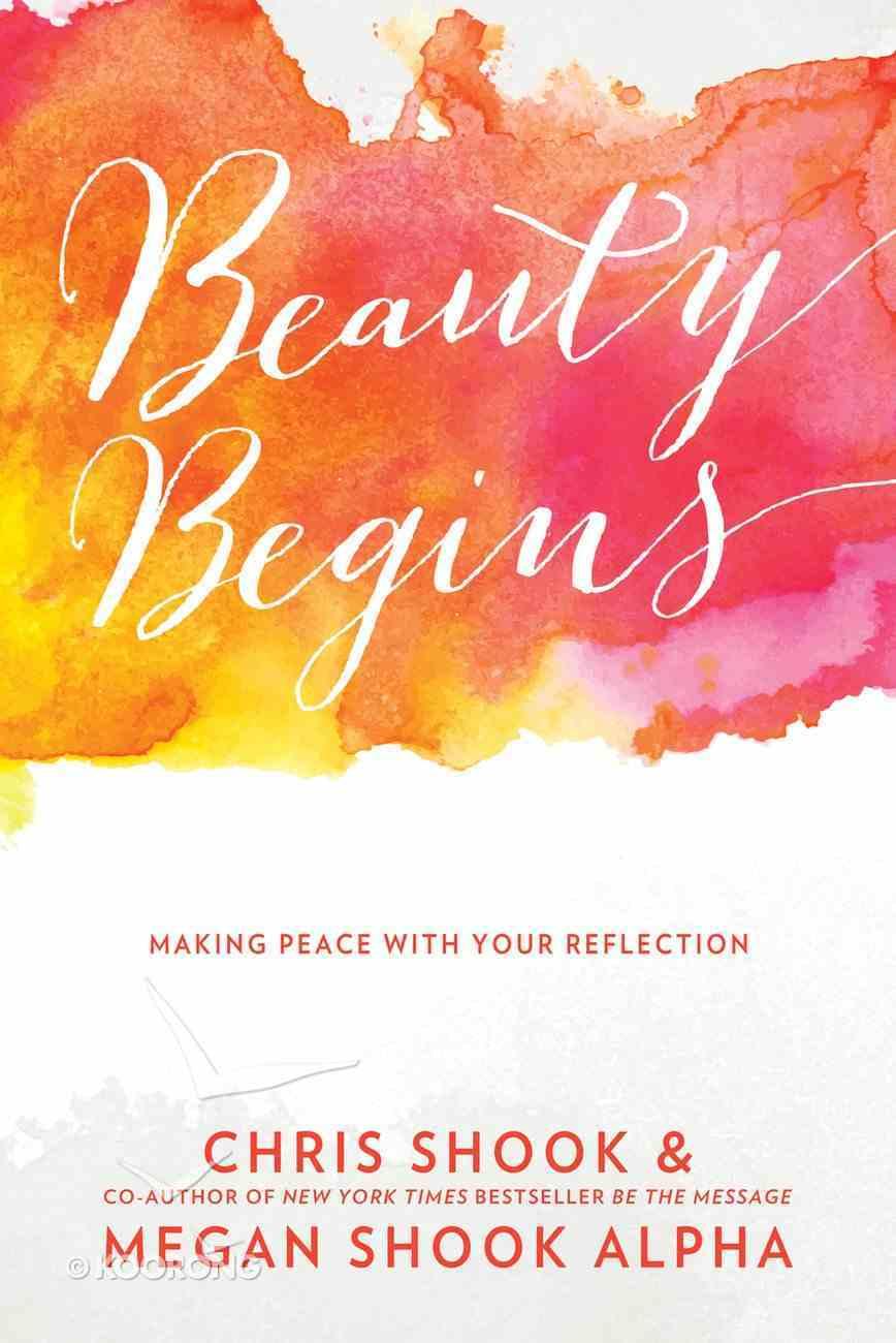 Beauty Begins Paperback