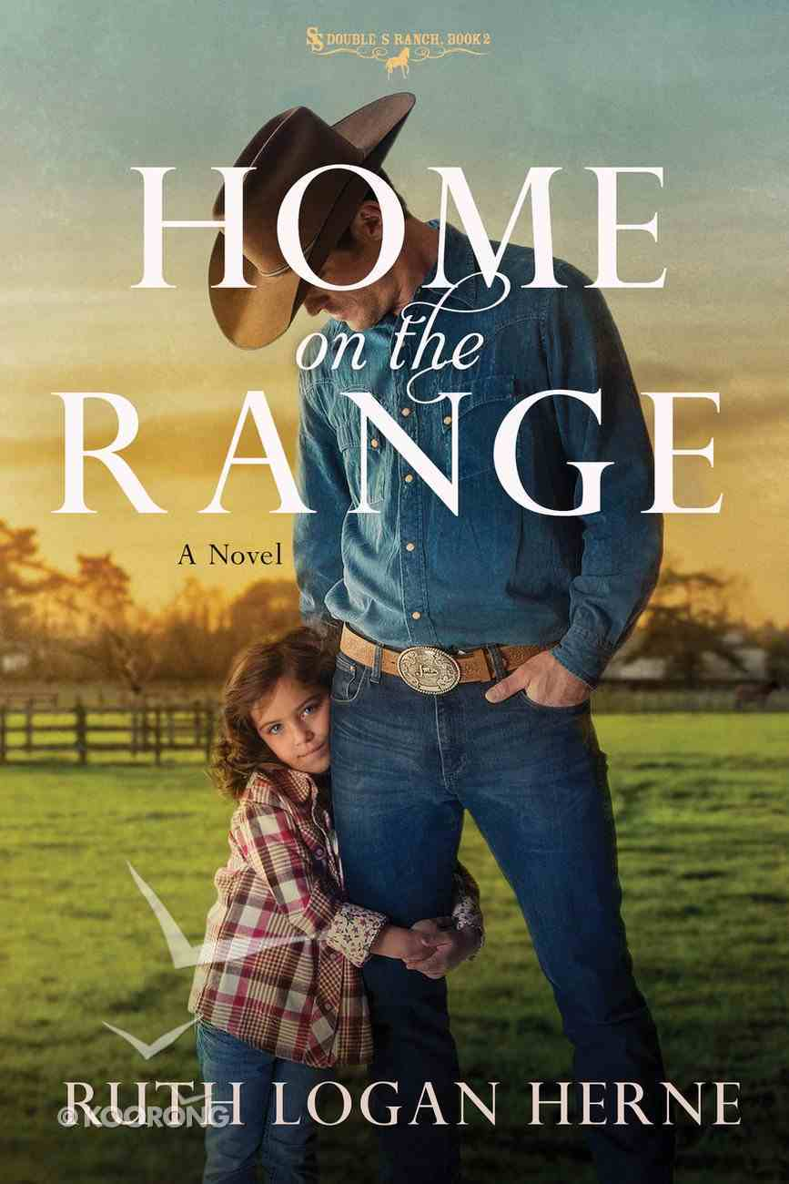 Home on the Range (#02 in Double S Ranch Series) Paperback