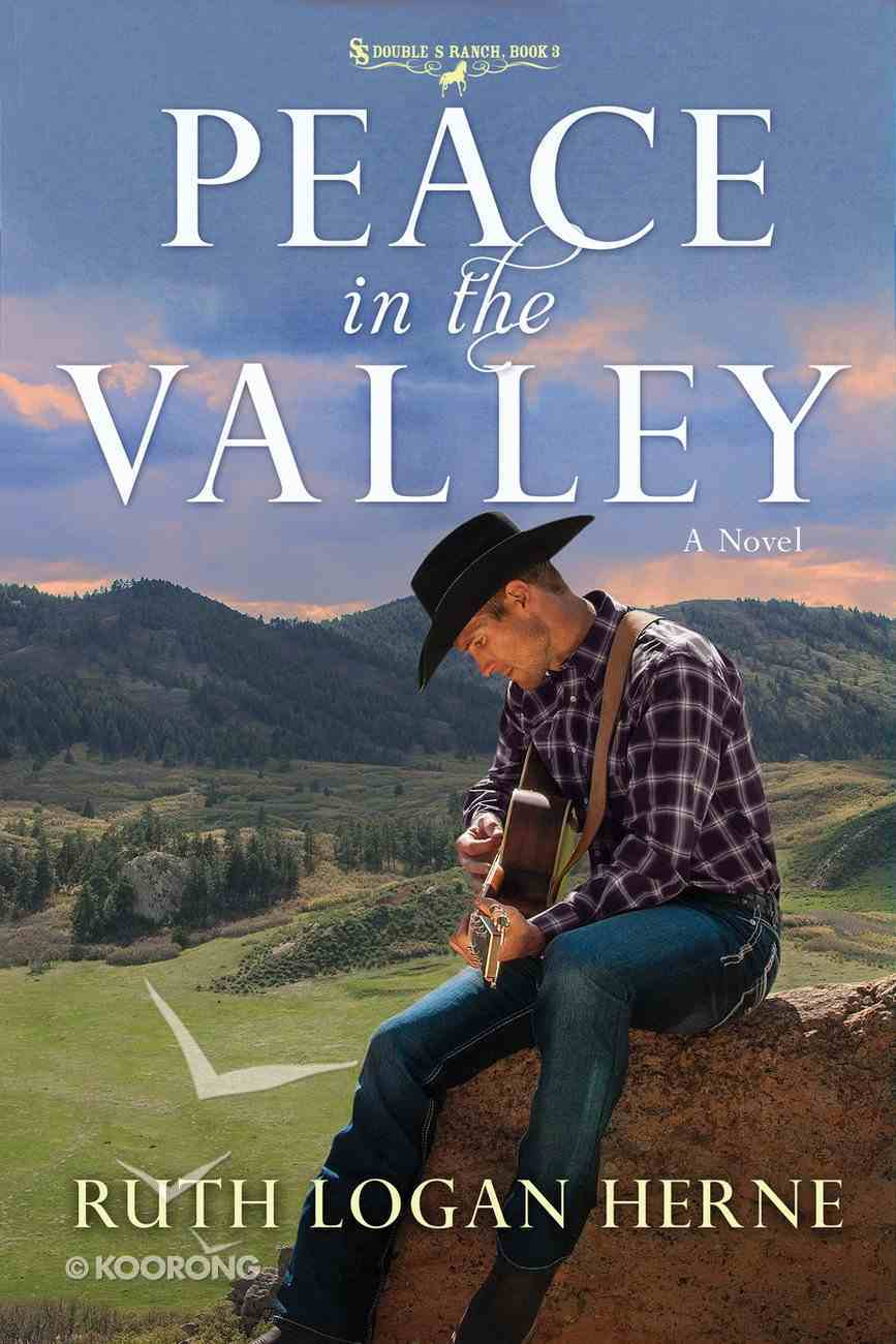 Peace in the Valley (#03 in Double S Ranch Series) Paperback