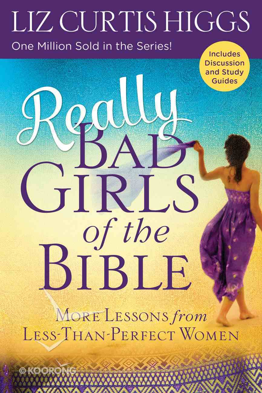 Really Bad Girls of the Bible Paperback