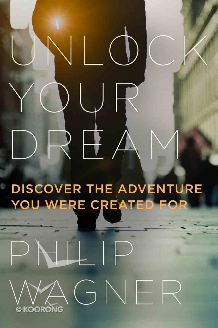 Unlock Your Dream Hardback