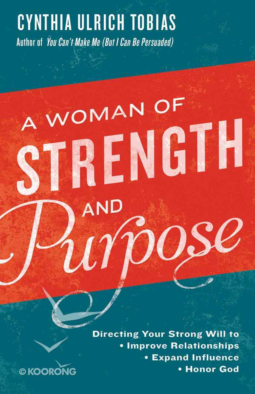 A Woman of Strength and Purpose Paperback