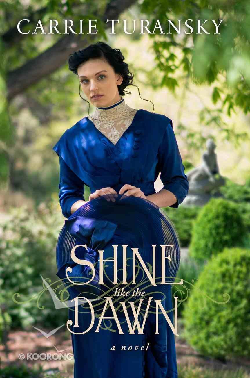 Shine Like the Dawn Paperback