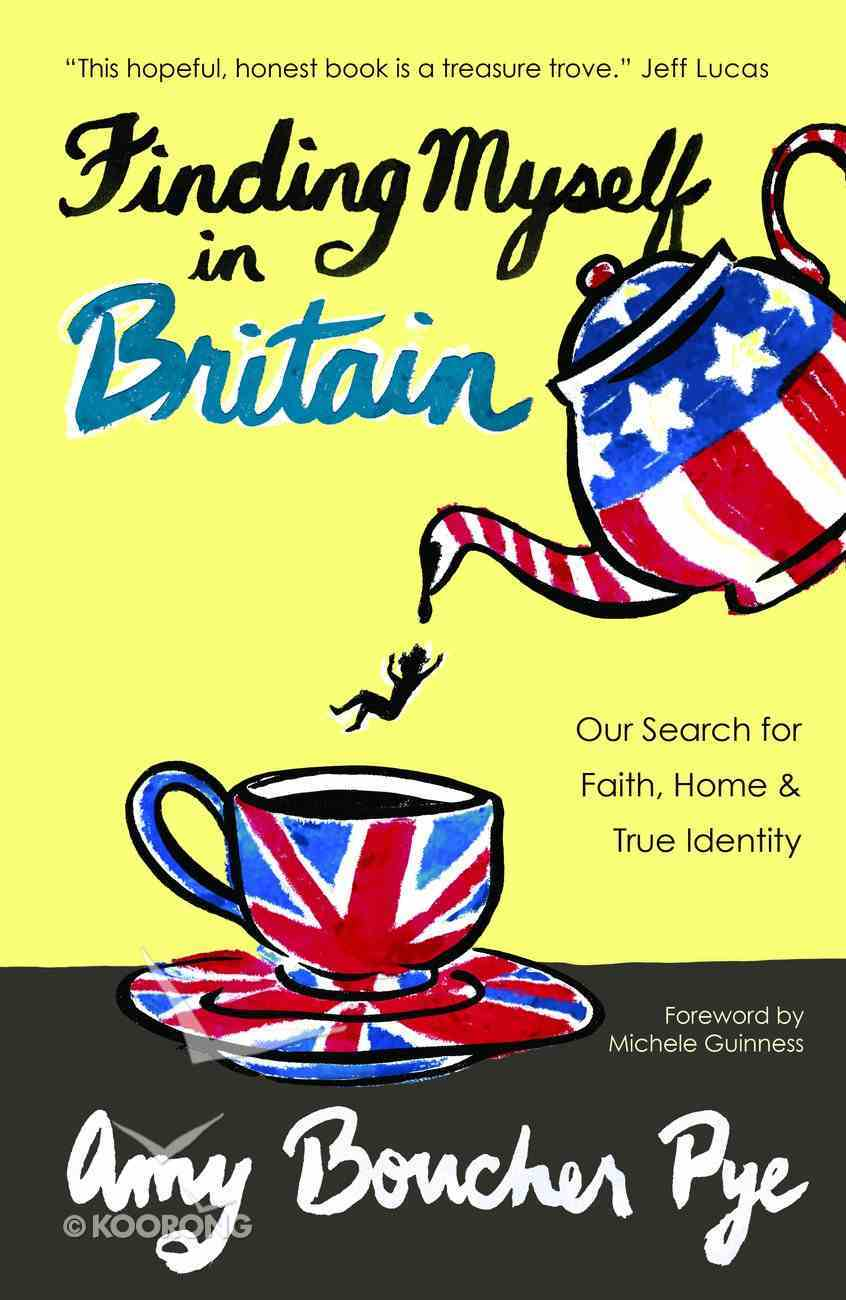 Finding Myself in Britain Paperback