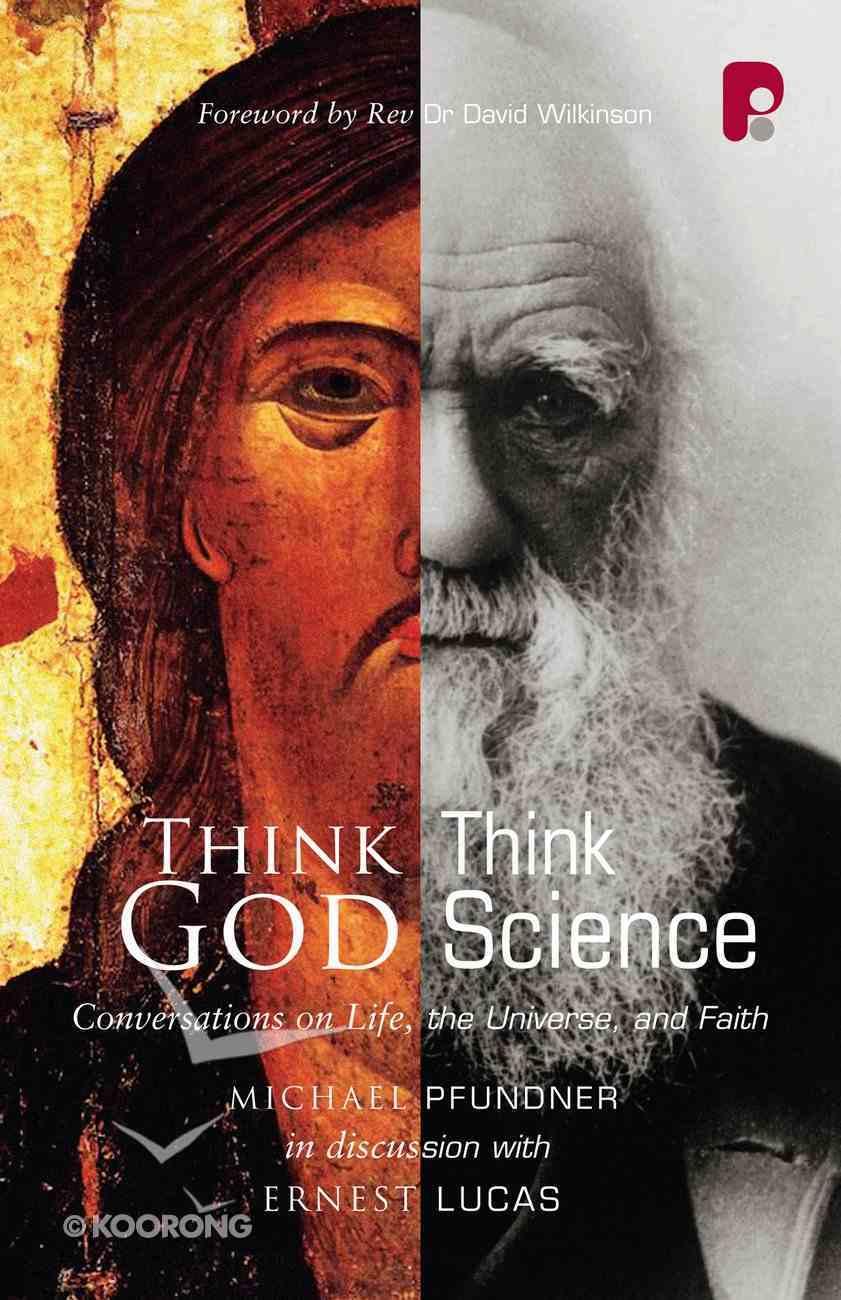 Think God, Think Science Paperback