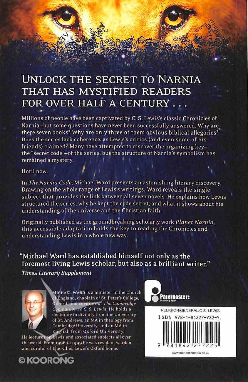The Narnia Code: C S Lewis and the Secret of the Seven Heavens Paperback