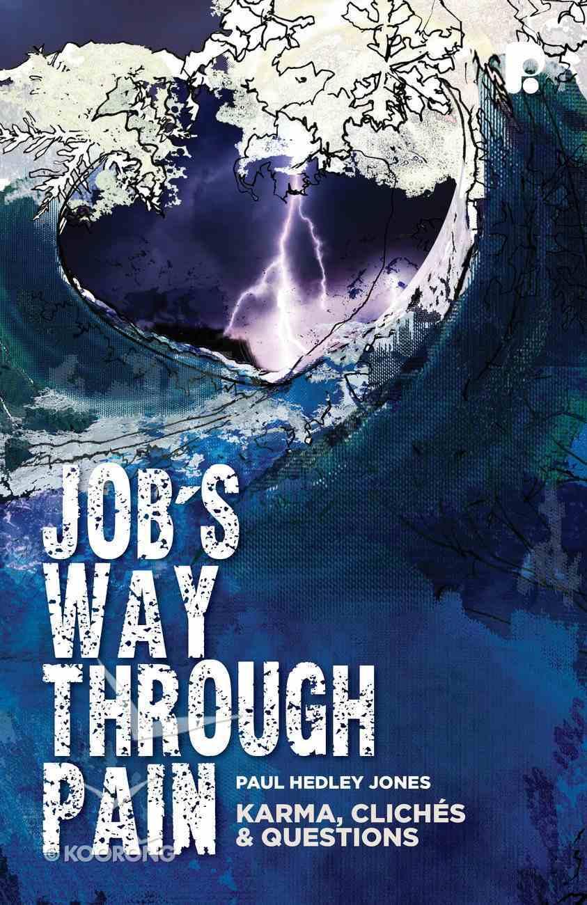Job's Way Through Pain Paperback