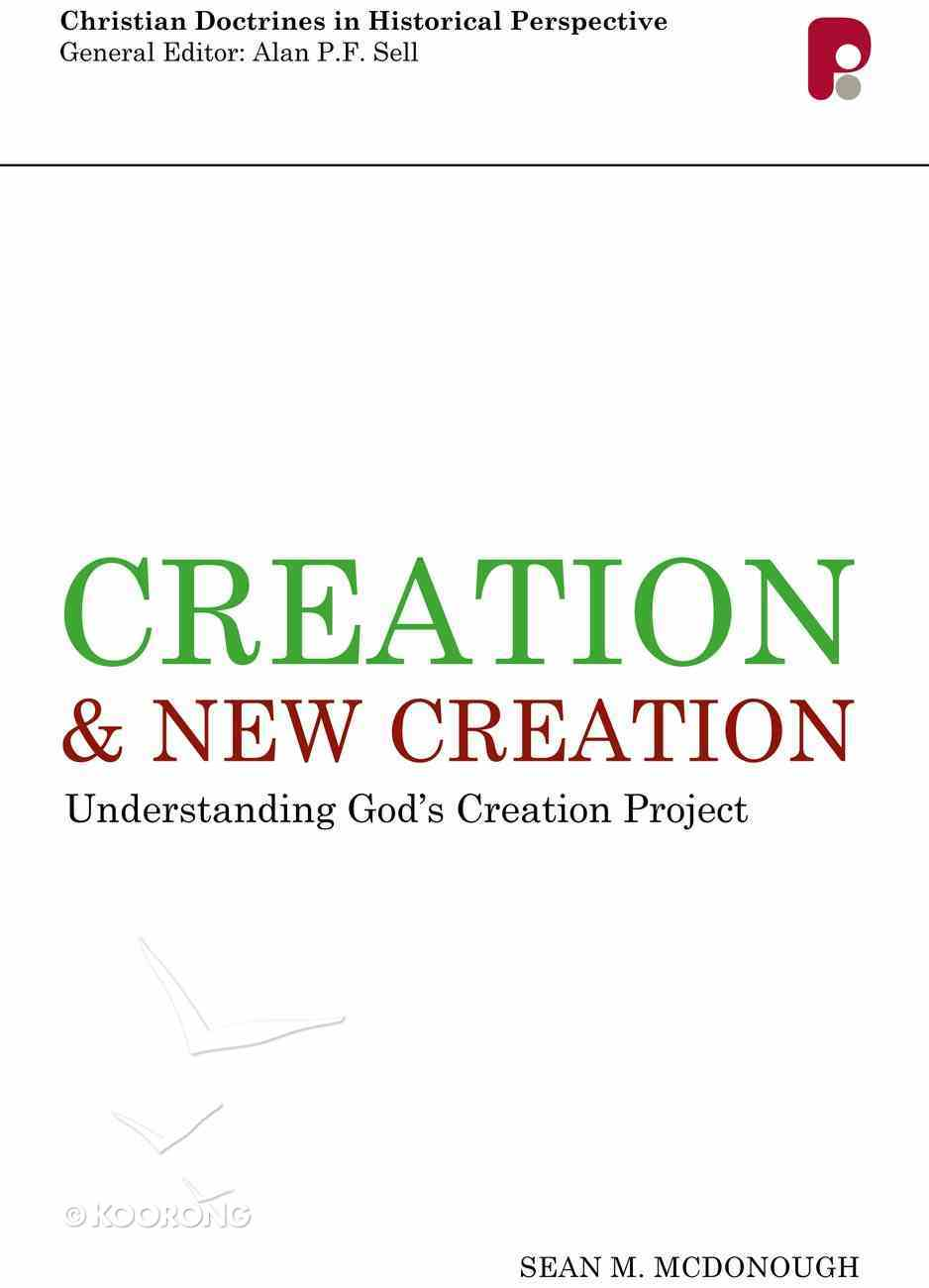 Creation and New Creation Paperback
