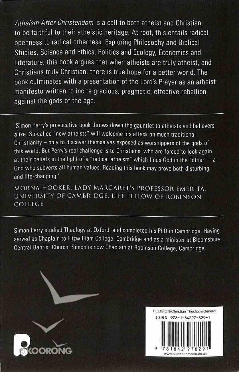 Atheism After Christendom Paperback