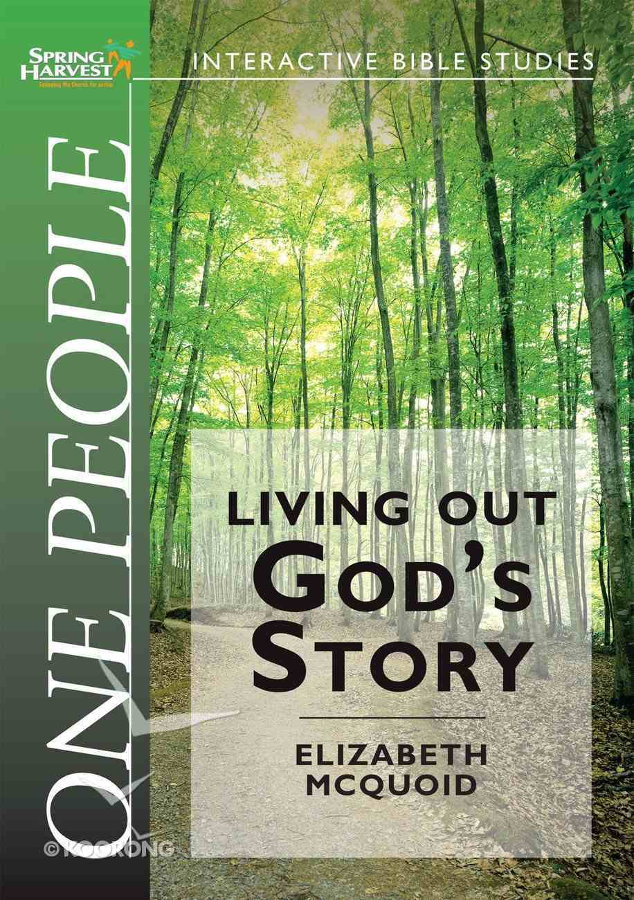 One People - Living Out God's Story (Spring Harvest Interactive Bible Studies Series) Paperback
