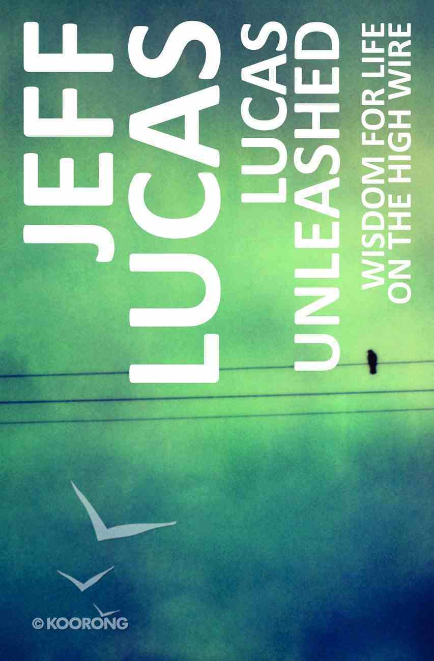 Lucas Unleashed Paperback