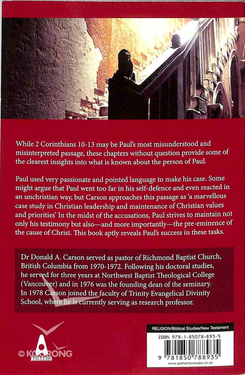 From Triumphalism to Maturity: An Exposition of 2 Corinthians (Carson Classics Series) Paperback