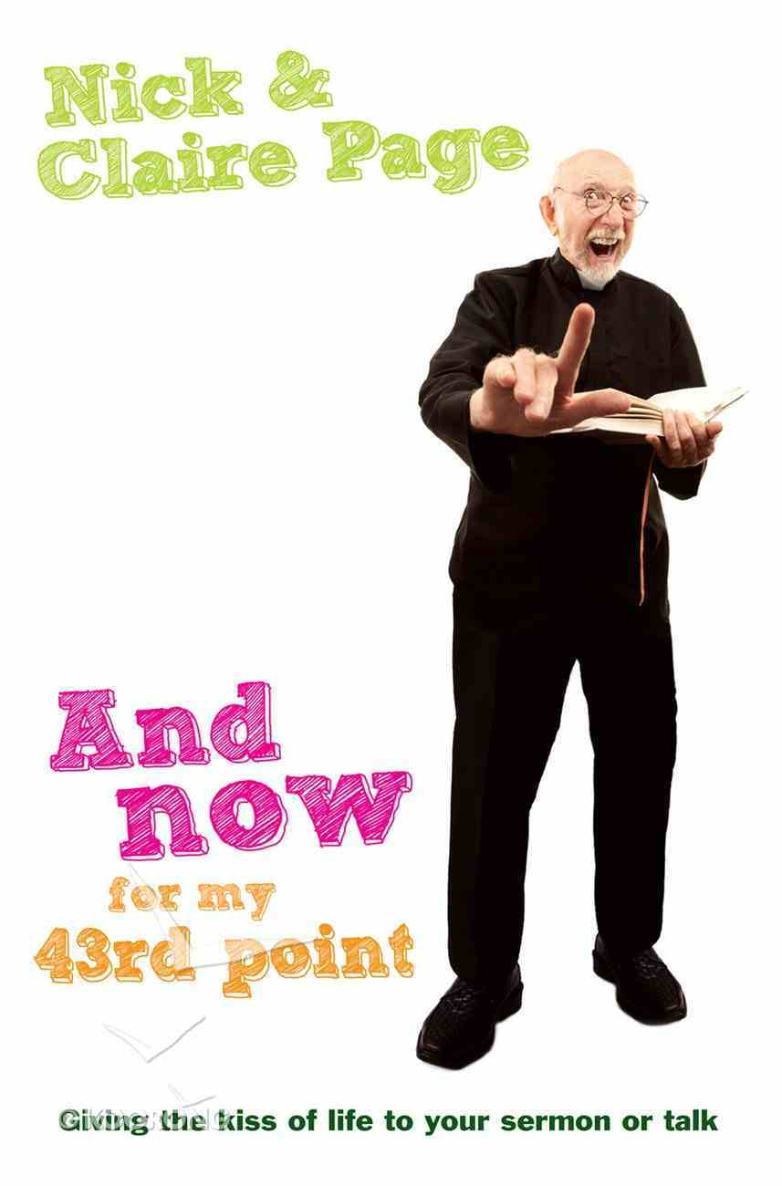 Now For My 43Rd Point, and Paperback