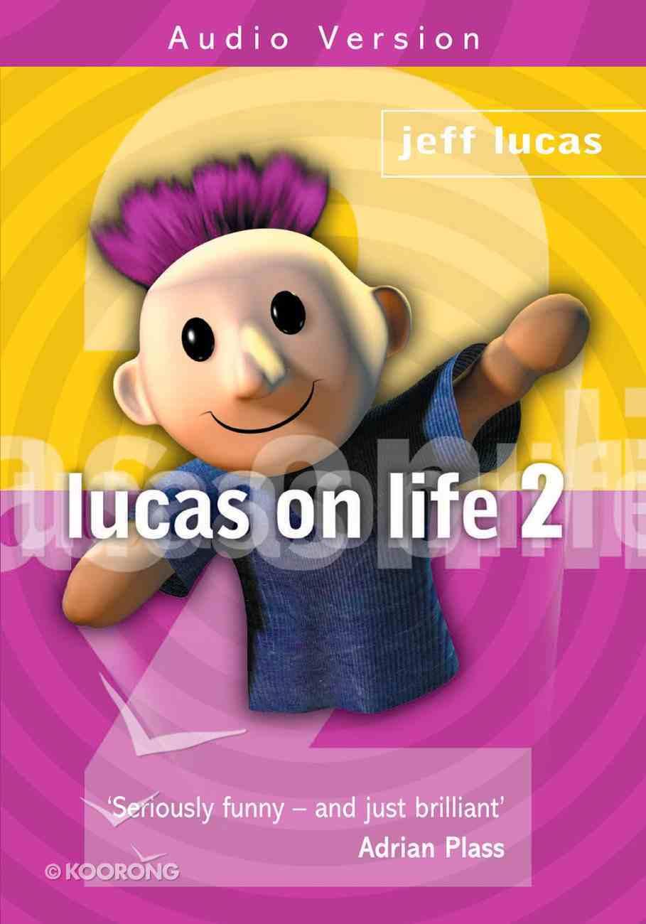 Lucas on Life 2 CD