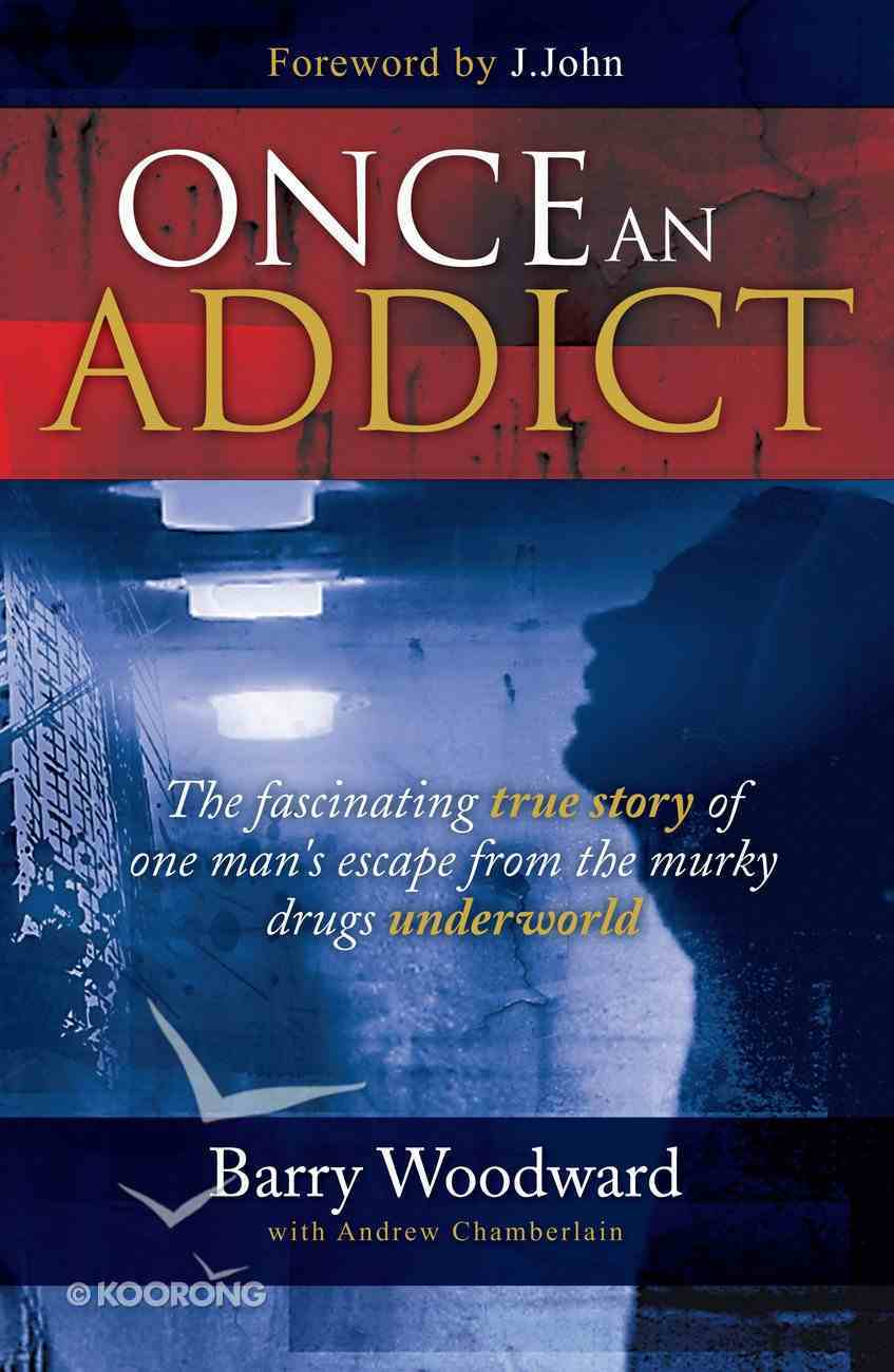 Once An Addict Paperback