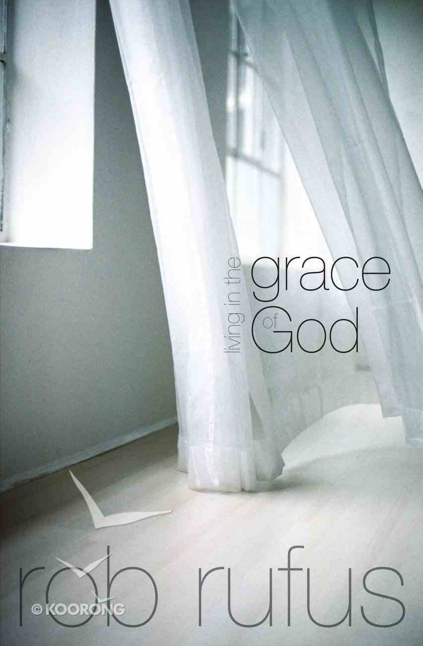 Living in the Grace of God Paperback