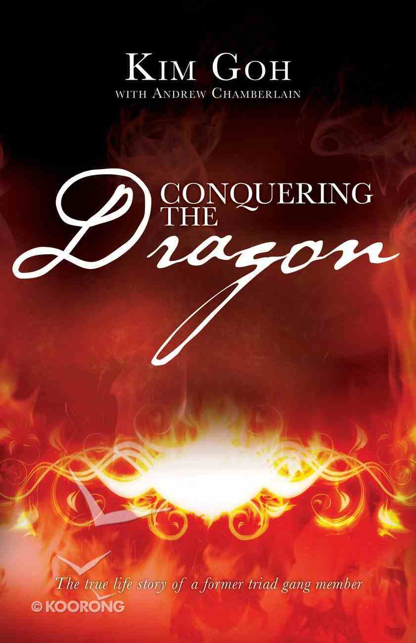 Conquering the Dragon Paperback