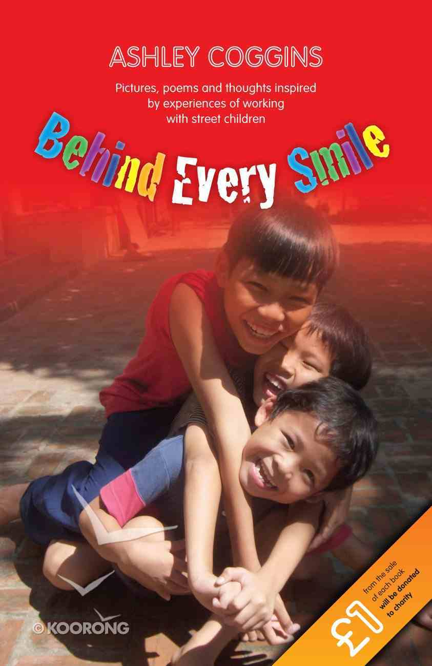 Behind Every Smile Paperback
