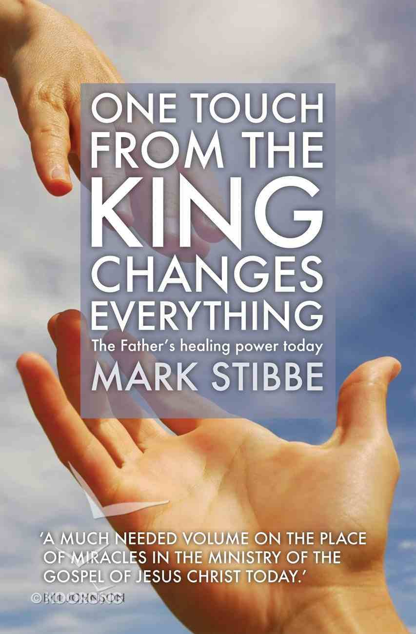 One Touch From the King Changes Everything Paperback