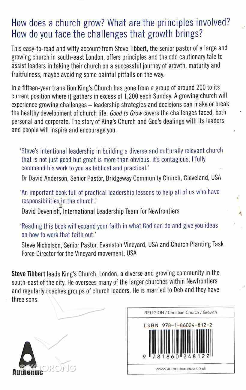 Good to Grow: Building a Missional Church in the 21St Century - One Church's Story Paperback