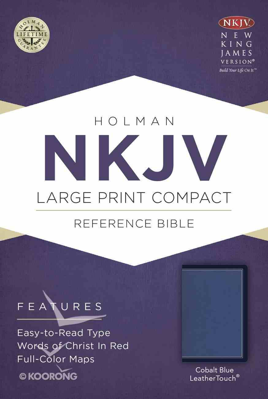 NKJV Large Print Compact Reference Bible Cobalt Blue Leathertouch Imitation Leather
