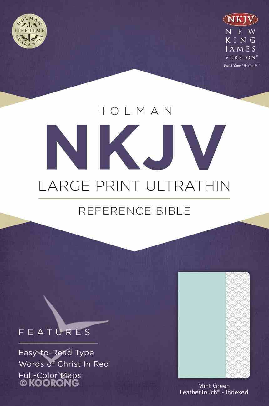 NKJV Large Print Ultrathin Reference Bible Mint Green Indexed (Red Letter Edition) Imitation Leather