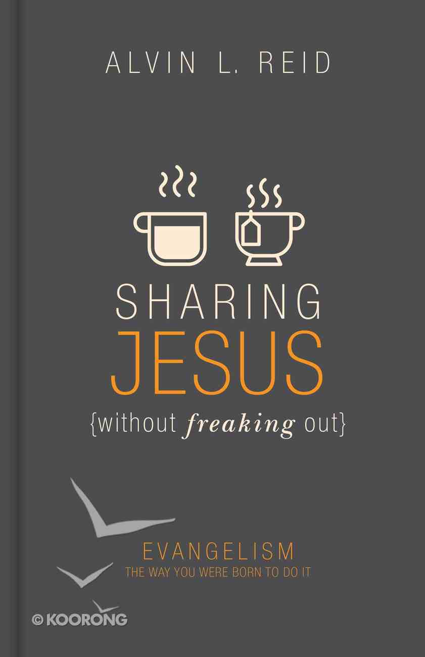 Sharing Jesus Without Freaking Out Hardback