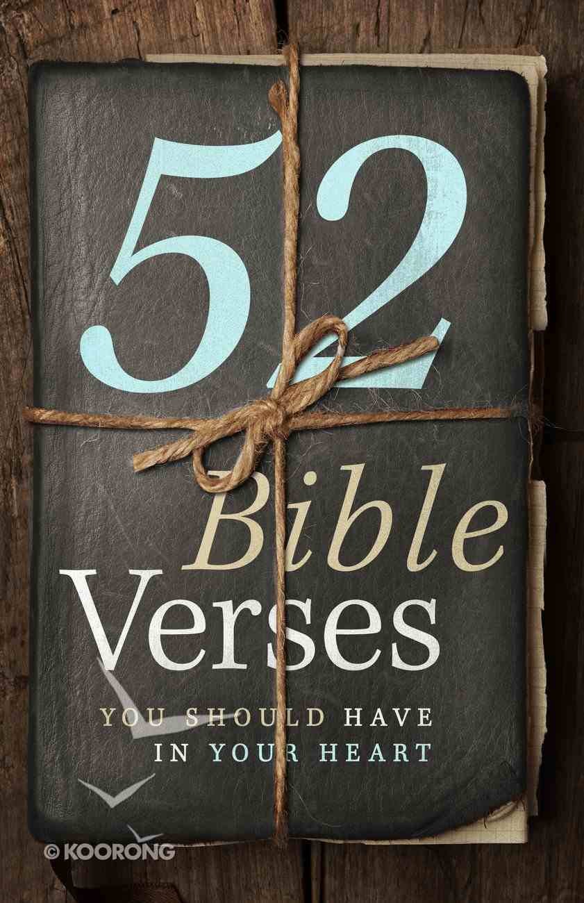 52 Bible Verses You Should Have in Your Heart Hardback