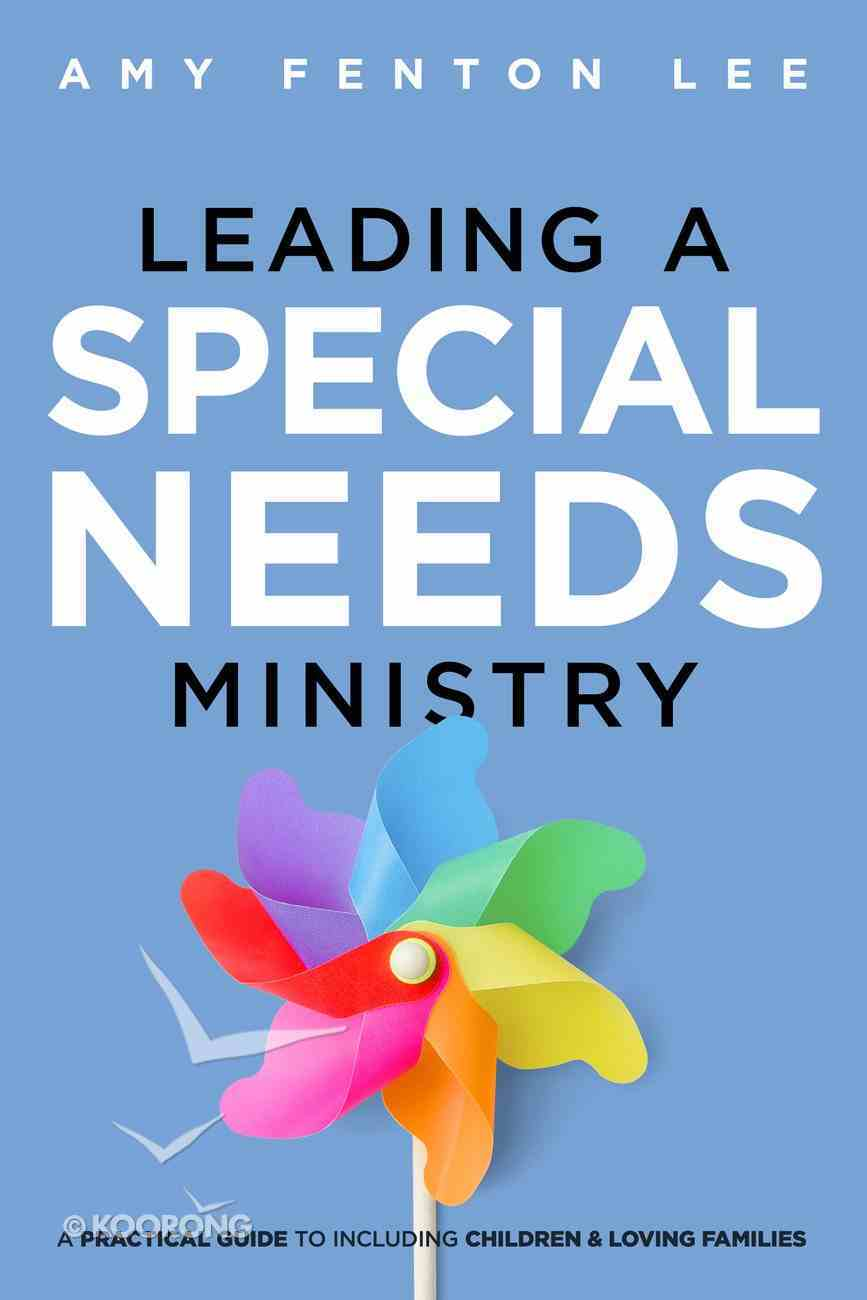 Leading a Special Needs Ministry Paperback