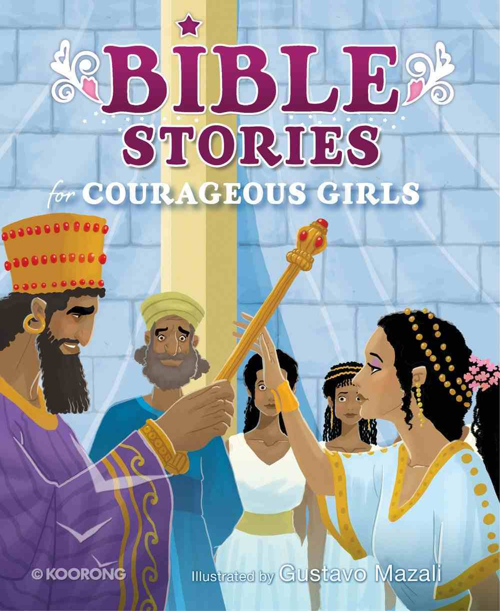 Bible Stories For Courageous Girls Padded Board Book