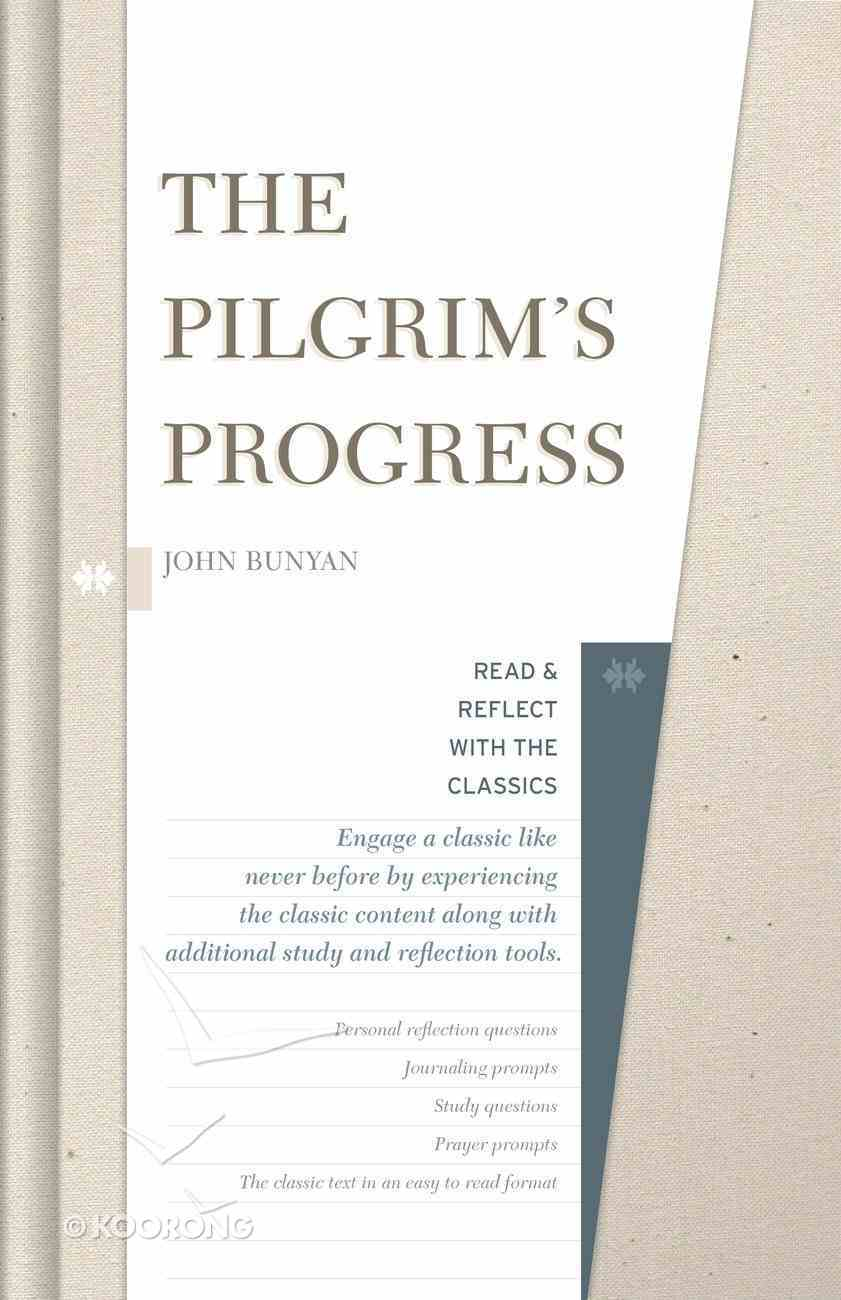 The Pilgrim's Progress (Read & Reflect With The Classics Series) Hardback