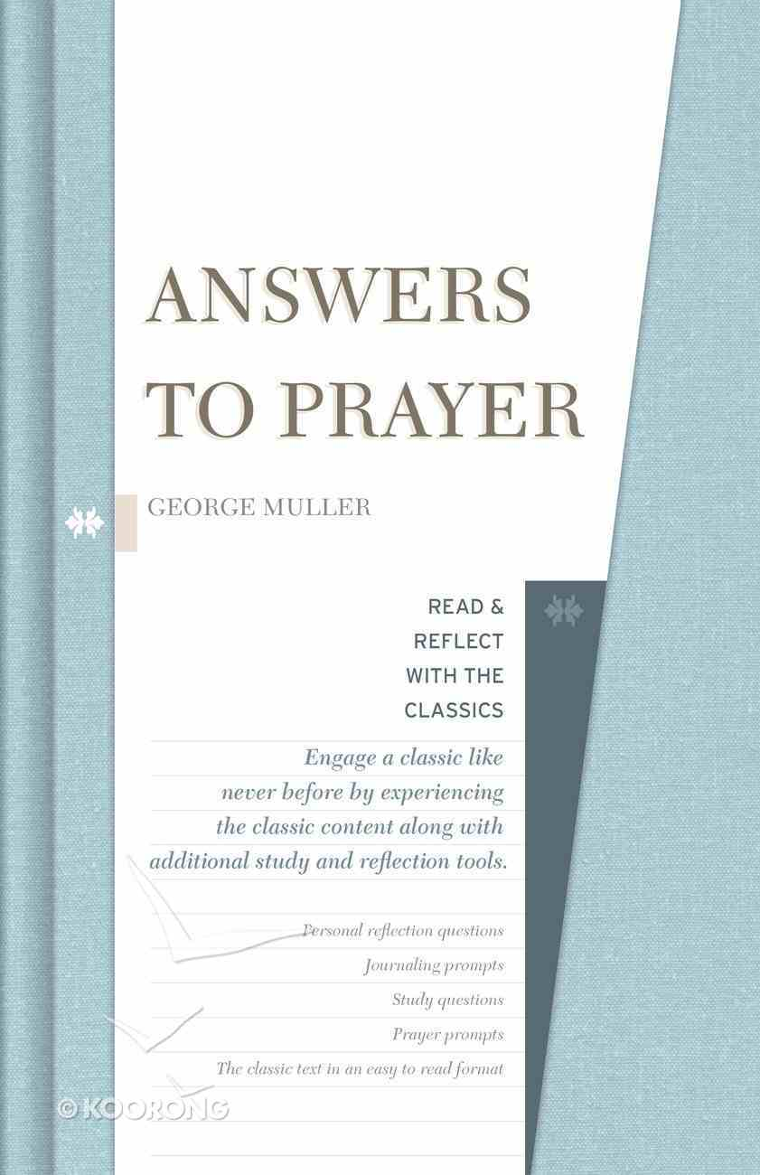 Answers to Prayer (Read & Reflect With The Classics Series) Hardback
