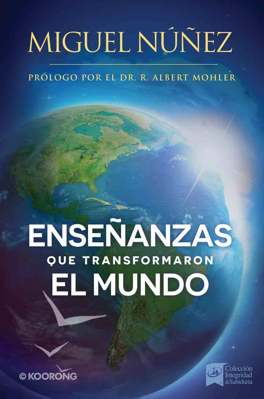 Enseanzas Que Transformaron El Mundo (Doctrines That Changed The World) Paperback