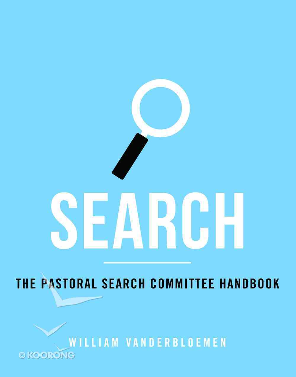 Search: The Pastoral Search Committee (Handbook) Paperback