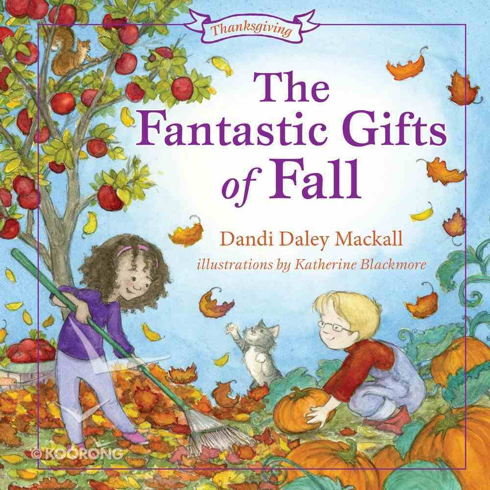 The Fantastic Gifts of Fall Paperback