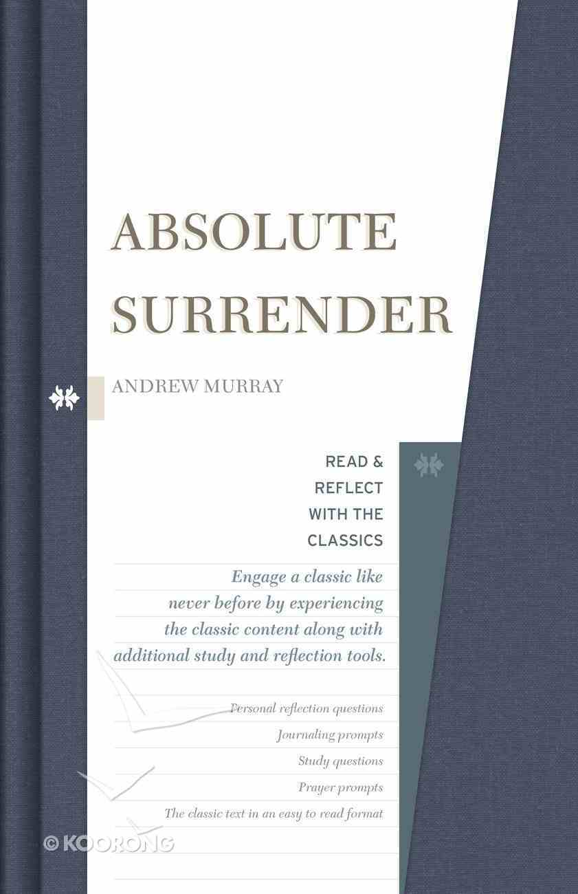 Absolute Surrender (Read & Reflect With The Classics Series) Hardback