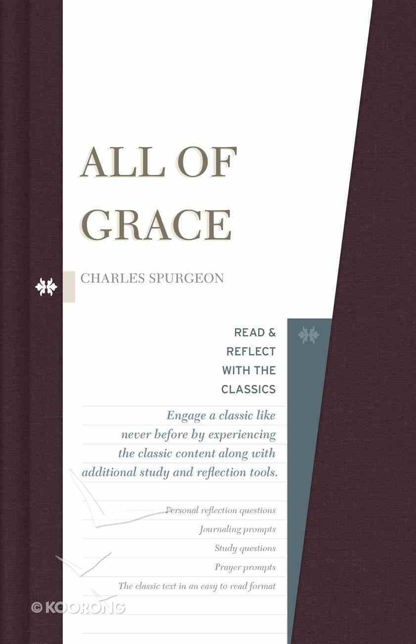 All of Grace (Read & Reflect With The Classics Series) Hardback