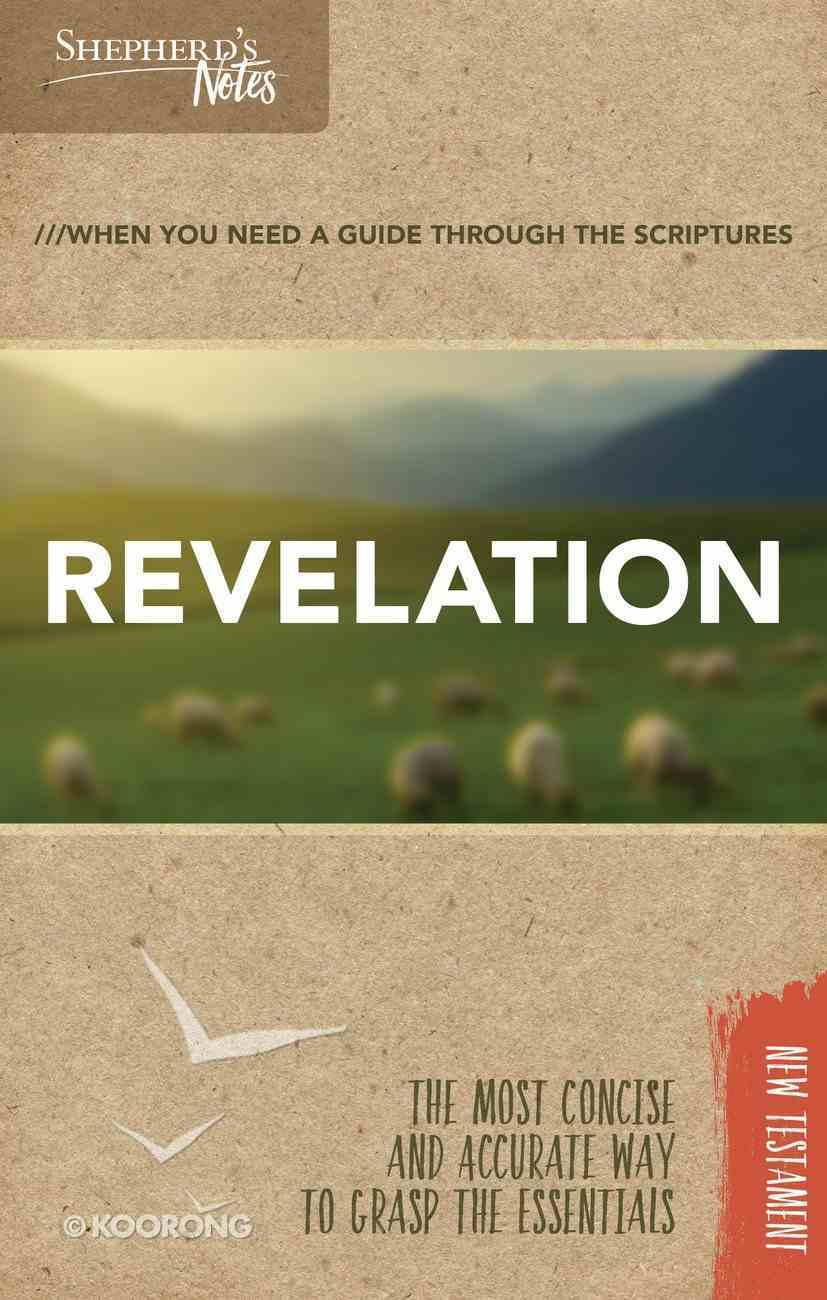 Revelation (Shepherd's Notes Bible Summary Series) Paperback