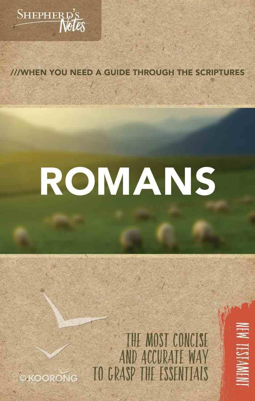 Romans (Shepherd's Notes Bible Summary Series) Paperback