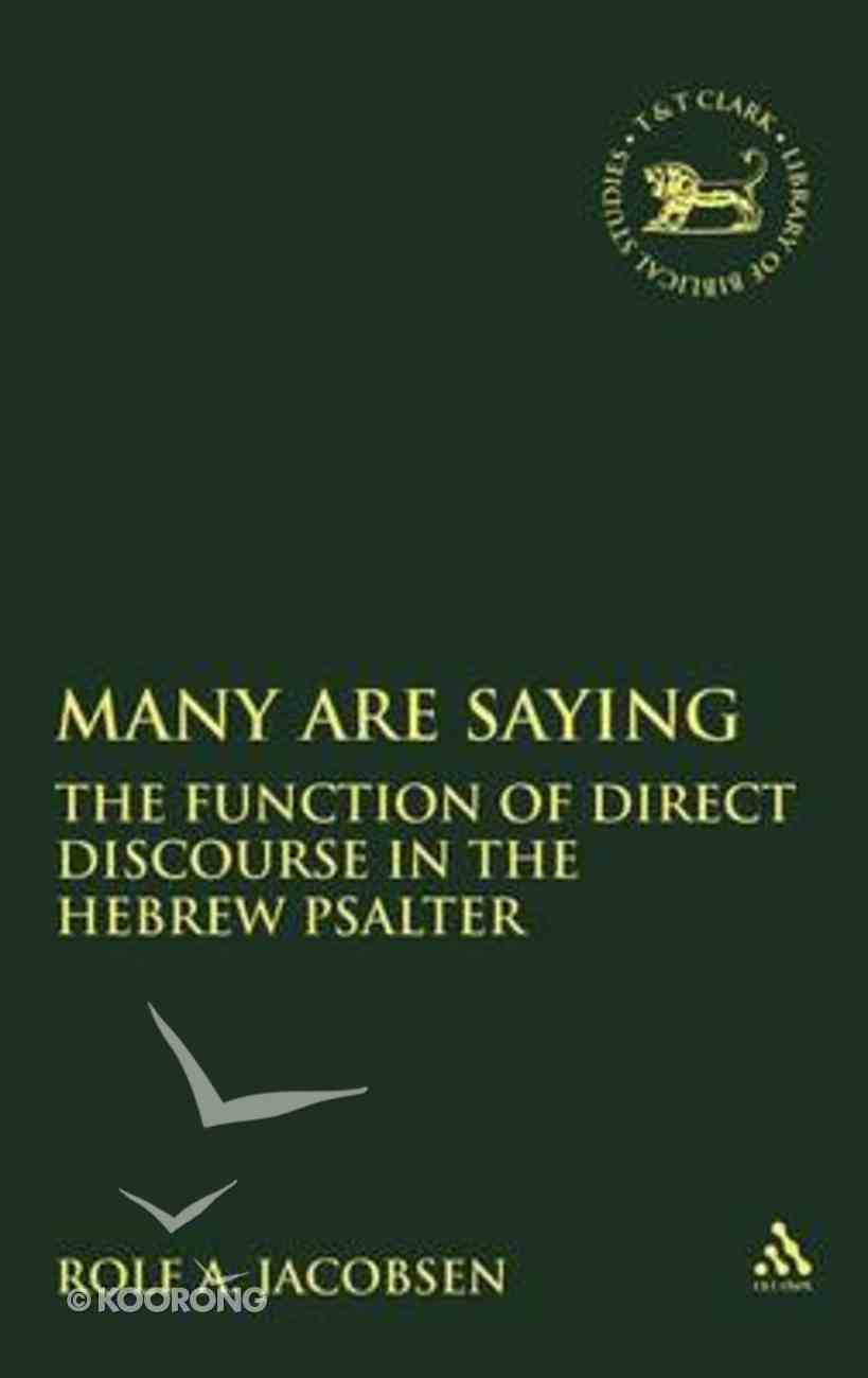 Many Are Saying (Journal For The Study Of The Old Testament Supplement Series) Hardback