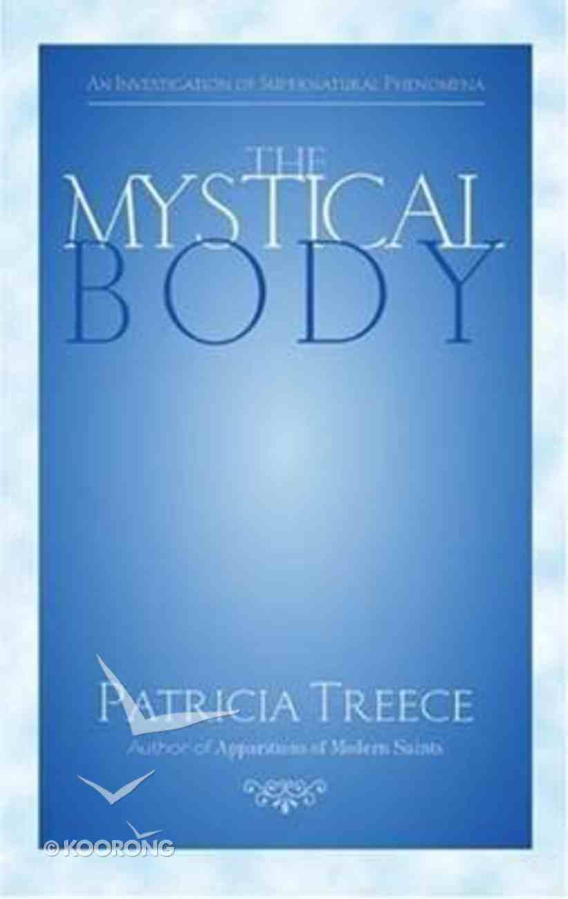 The Mystical Body Paperback