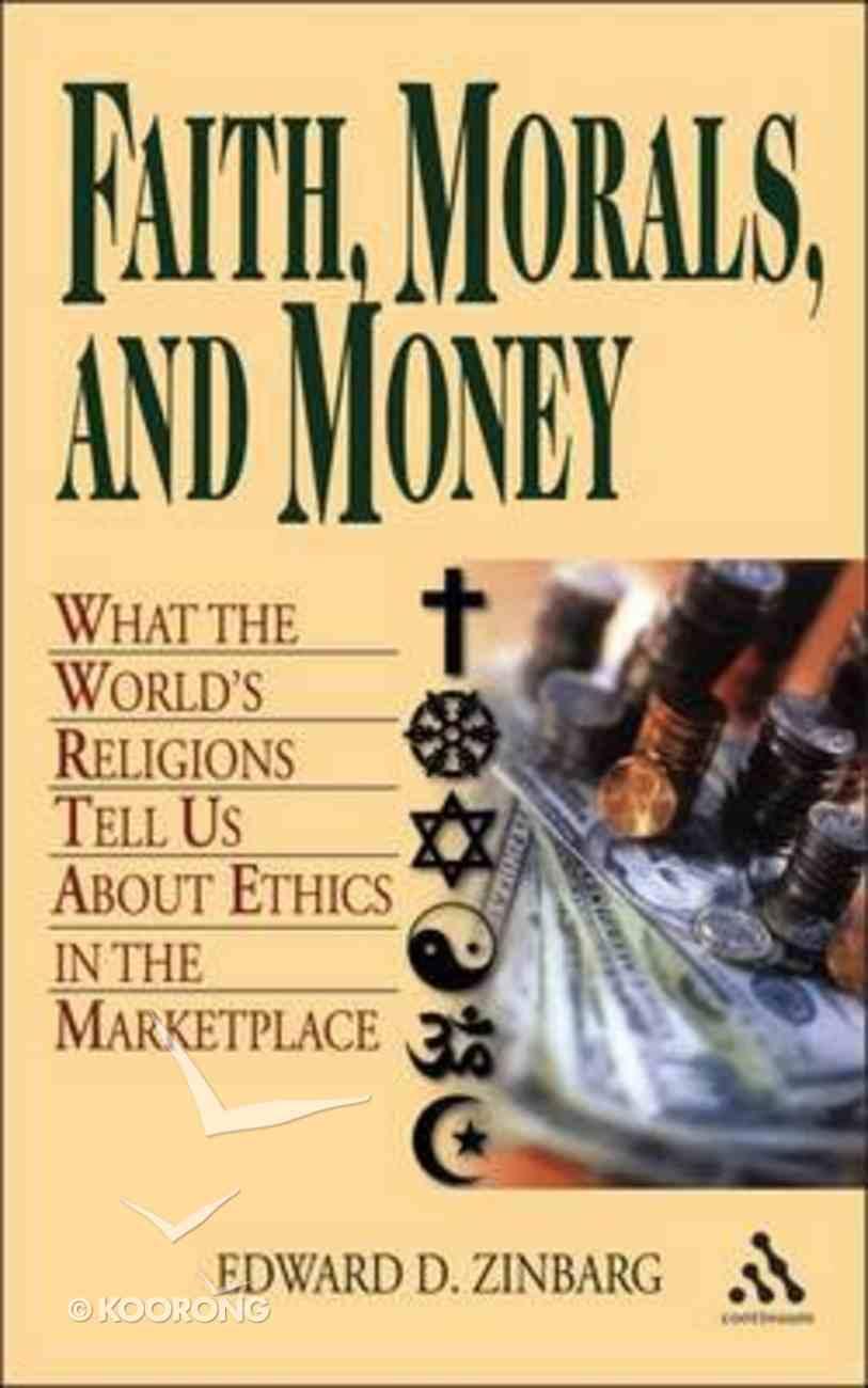 Faith, Morals and Money Hardback